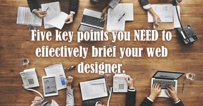 Five Key Points you NEED to effectively brief your Web Designer
